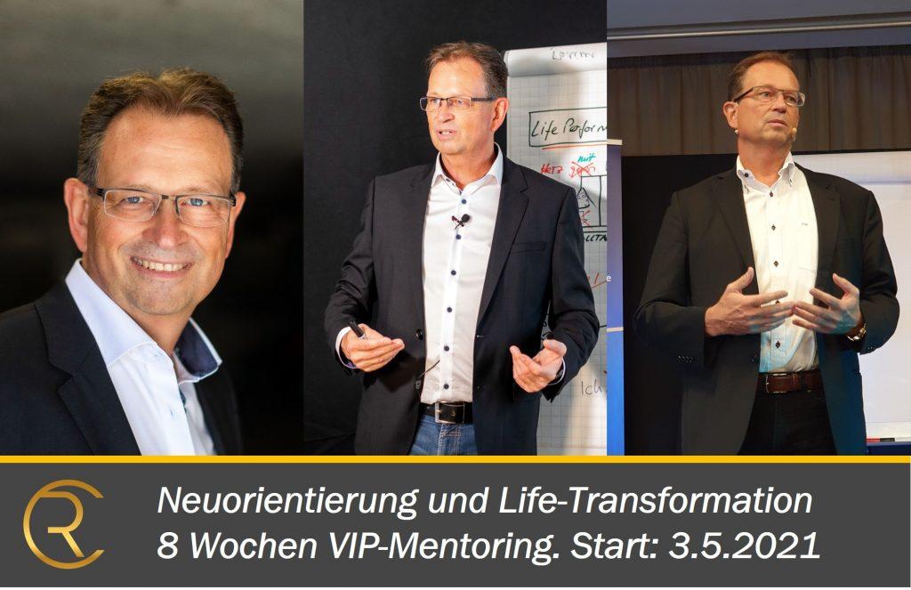 Life Performance Mentoring Coaching Training Neuorientierung mit Christian Rupp